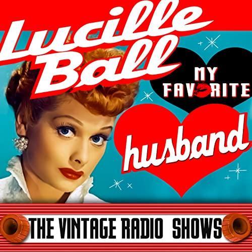 My Favorite Husband - Lucille Ball